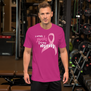 I wear pink for mom t-shirt