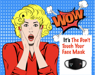 """Don't Touch Your Face"" Mask – Sold in Packs of 5 or 10!"